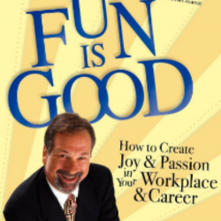Fun Is Good an entertaining and educational book